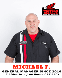 Michael F. General Manager Since 2016